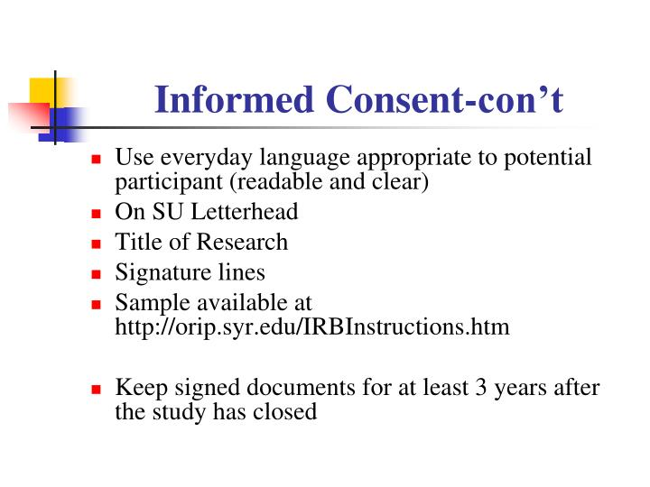 Informed Consent-con't