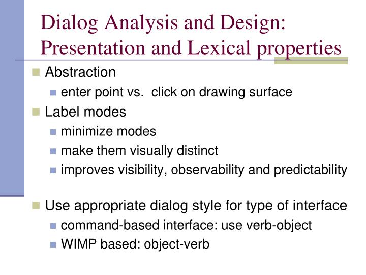 Dialog Analysis and Design: Presentation and Lexical properties