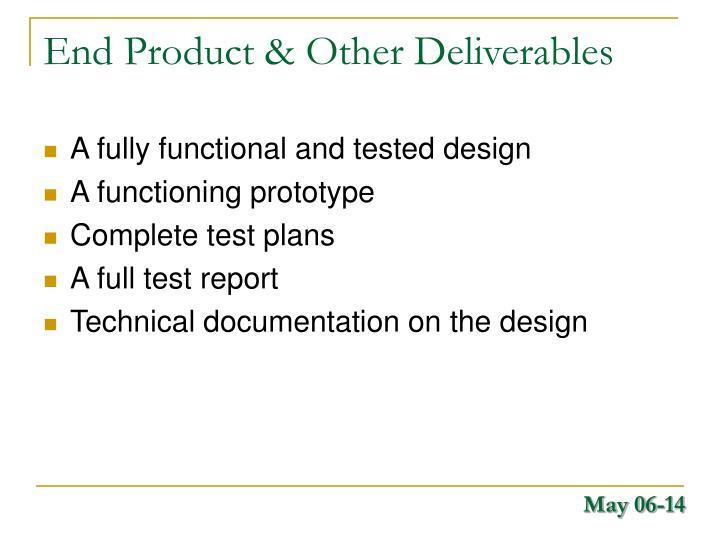 End Product & Other Deliverables