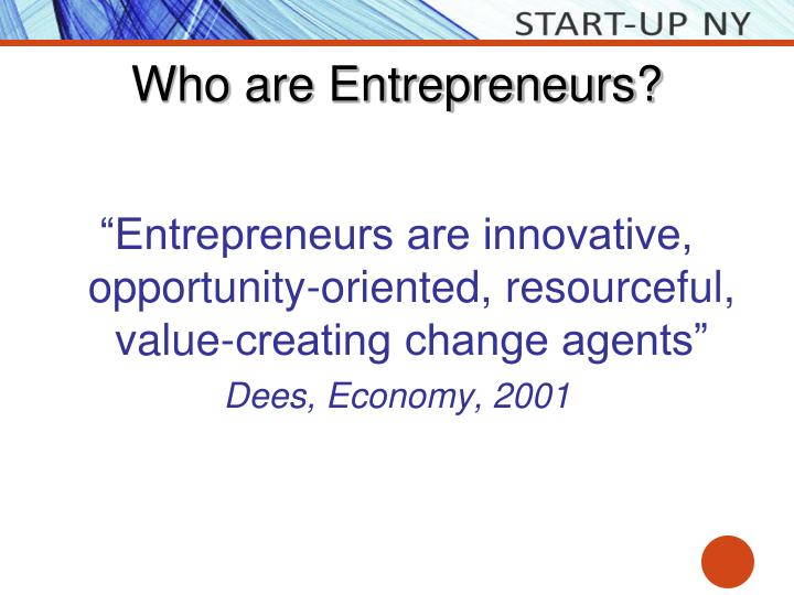 Who are Entrepreneurs?