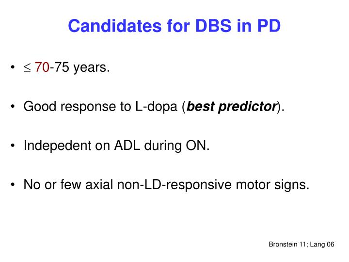 Candidates for DBS in PD