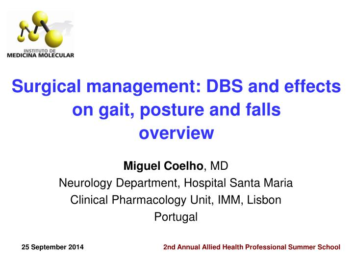 Surgical management: DBS and effects on gait, posture and falls