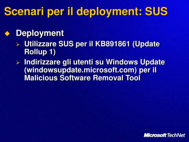 Scenari per il deployment: SUS