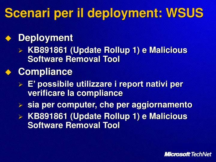 Scenari per il deployment: WSUS