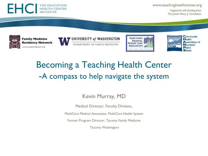 Becoming a Teaching Health Center