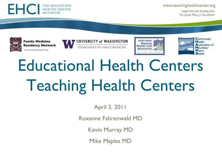 Educational health centers teaching health centers