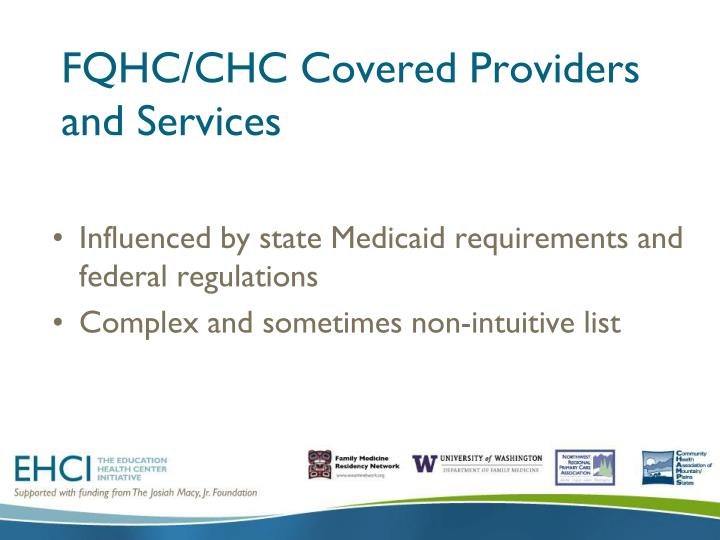 FQHC/CHC Covered Providers and Services