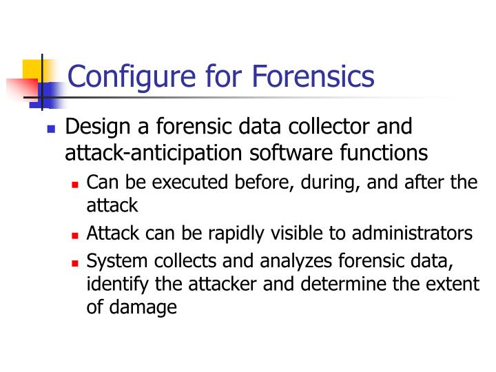 Configure for Forensics
