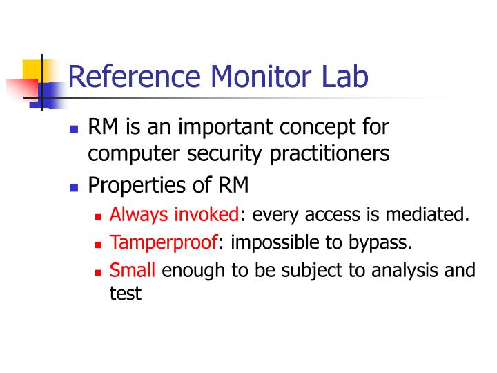 Reference Monitor Lab
