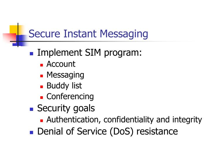 Secure Instant Messaging