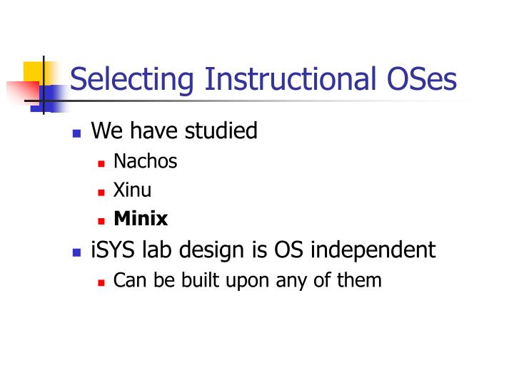 Selecting Instructional OSes