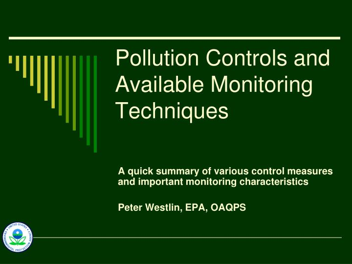 Pollution Controls and Available Monitoring Techniques