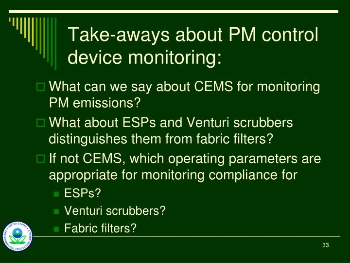 Take-aways about PM control device monitoring: