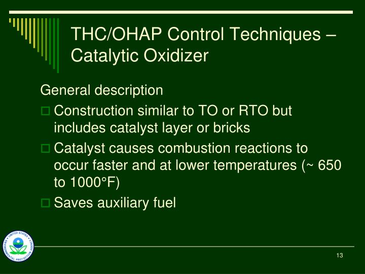 THC/OHAP Control Techniques – Catalytic Oxidizer