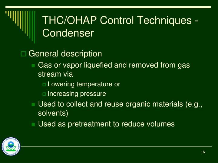 THC/OHAP Control Techniques - Condenser