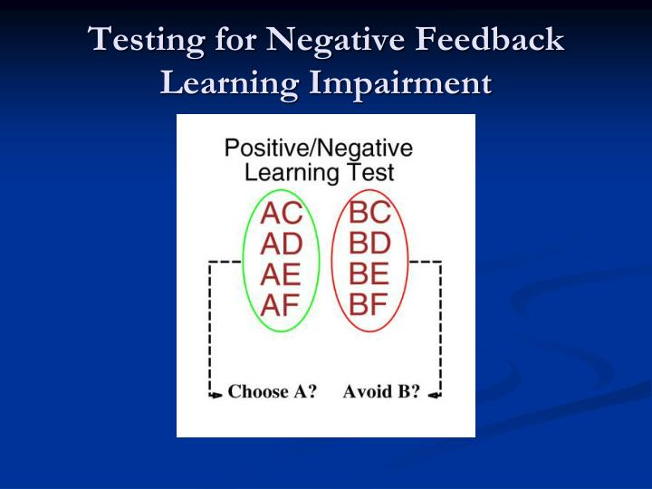 Testing for Negative Feedback Learning Impairment