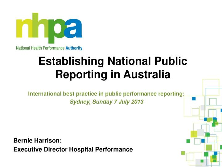establishing national public reporting in australia