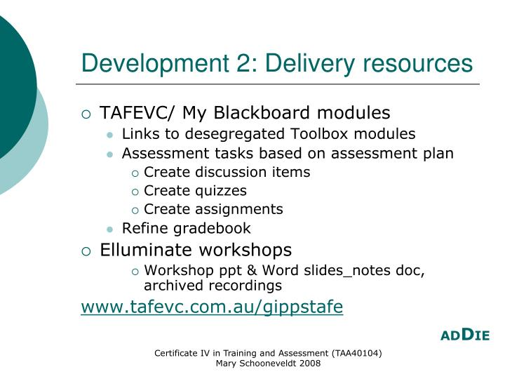 Development 2: Delivery resources