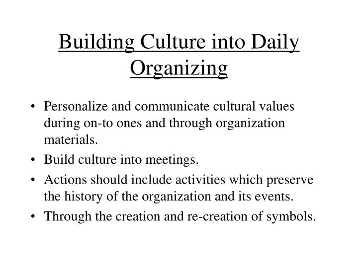 Building Culture into Daily Organizing