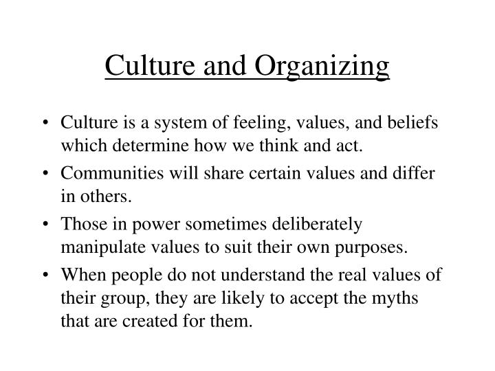 Culture and Organizing