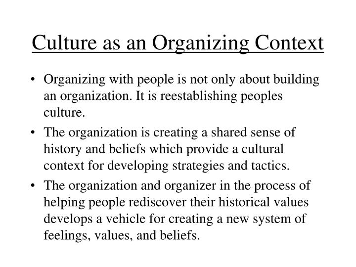 Culture as an Organizing Context