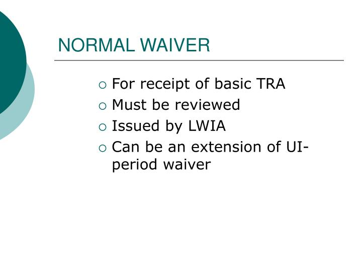 NORMAL WAIVER