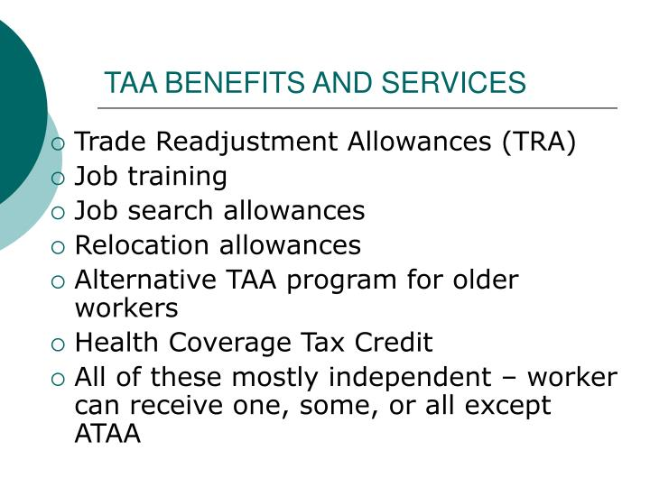 TAA BENEFITS AND SERVICES