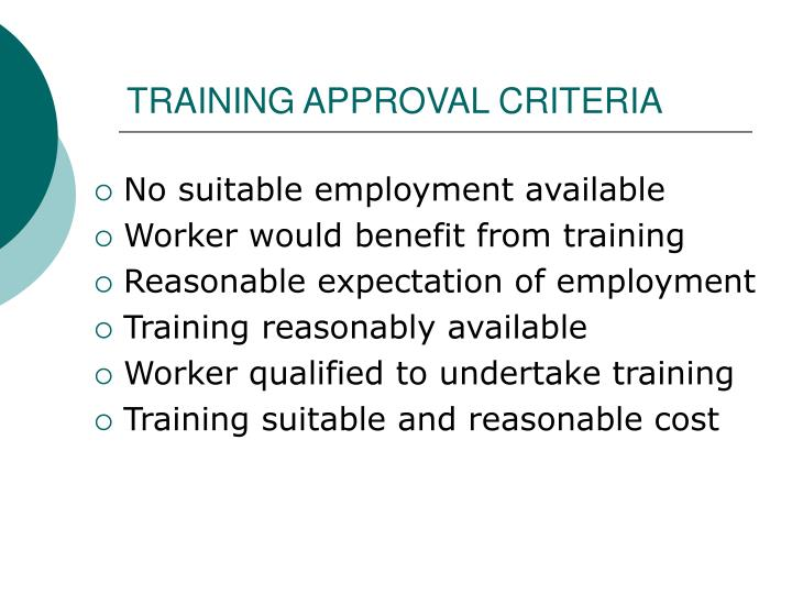 TRAINING APPROVAL CRITERIA