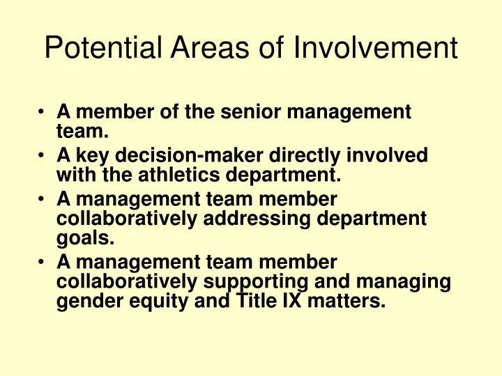 Potential Areas of Involvement