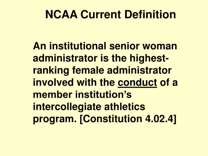NCAA Current Definition