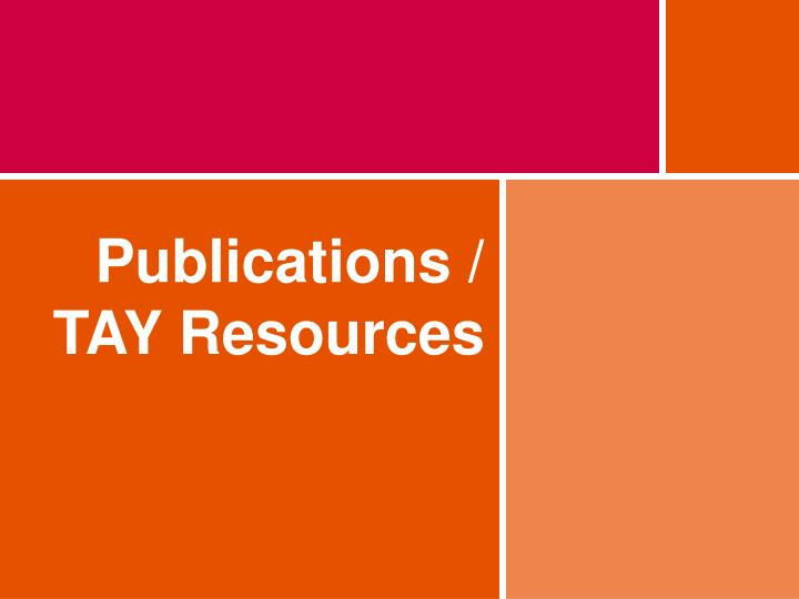 Publications / TAY Resources