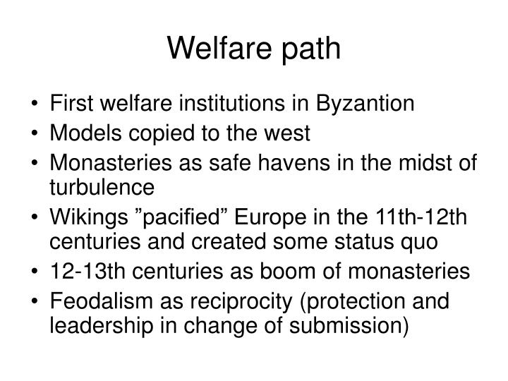 Welfare path