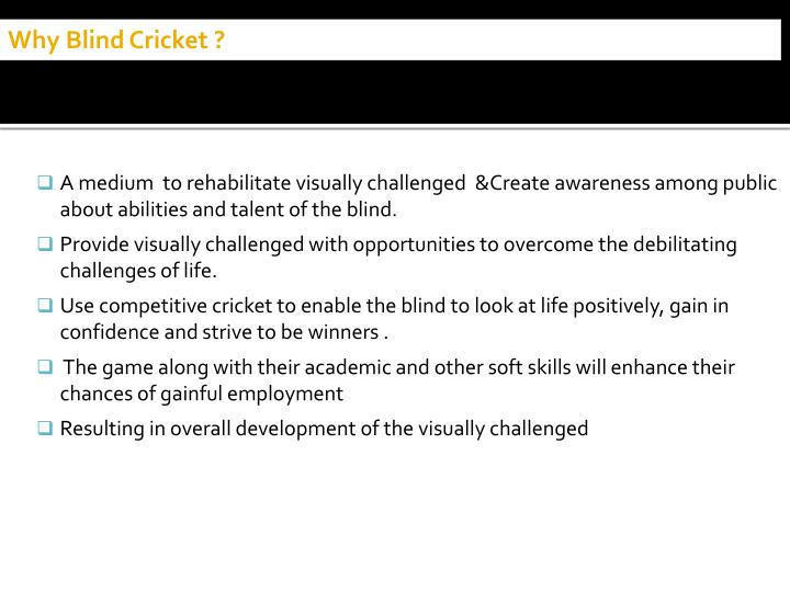 Why Blind Cricket