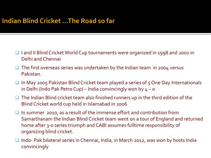 Indian Blind Cricket …The Road so far