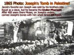 1865 photo joseph s tomb in palestine