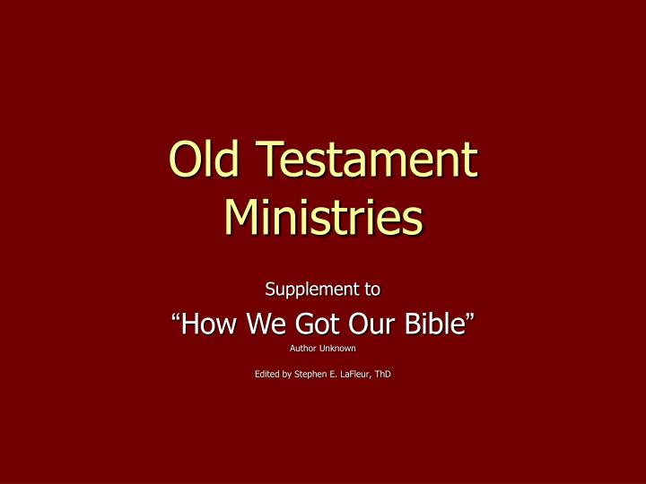 old testament ministries