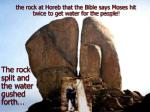 the rock at horeb that the bible says moses hit twice to get water for the people