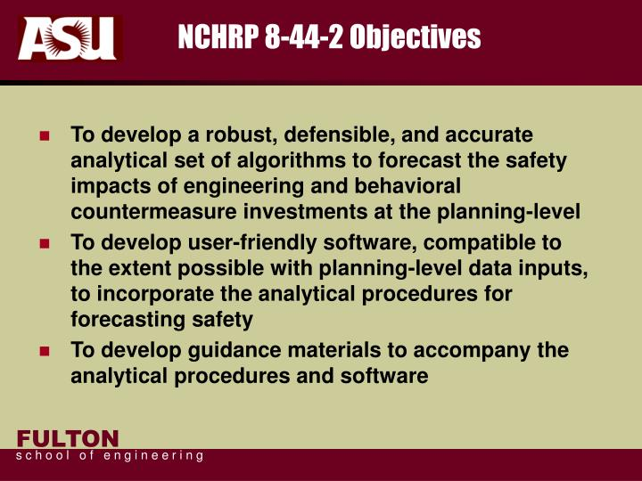 NCHRP 8-44-2 Objectives