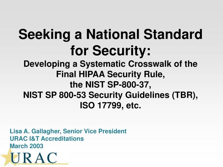 Seeking a National Standard for Security: