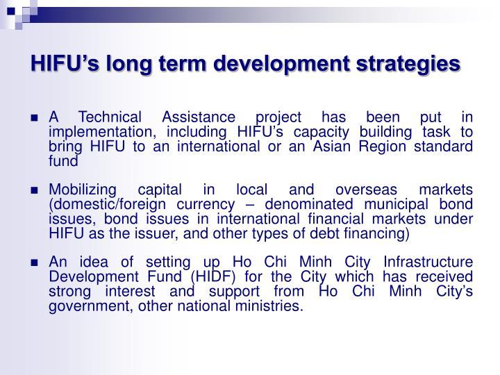 HIFU's long term development strategies