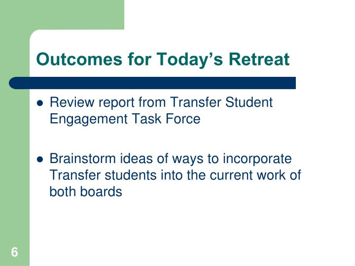 Outcomes for Today's Retreat