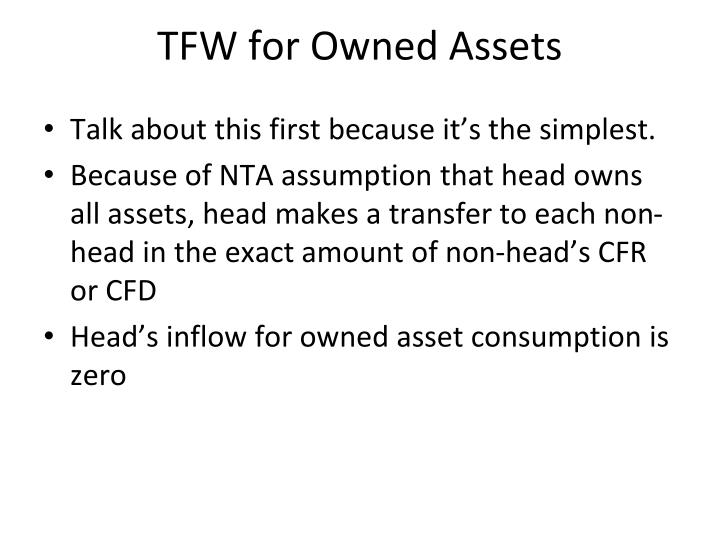 TFW for Owned Assets