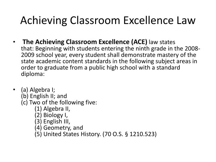 Achieving Classroom Excellence Law
