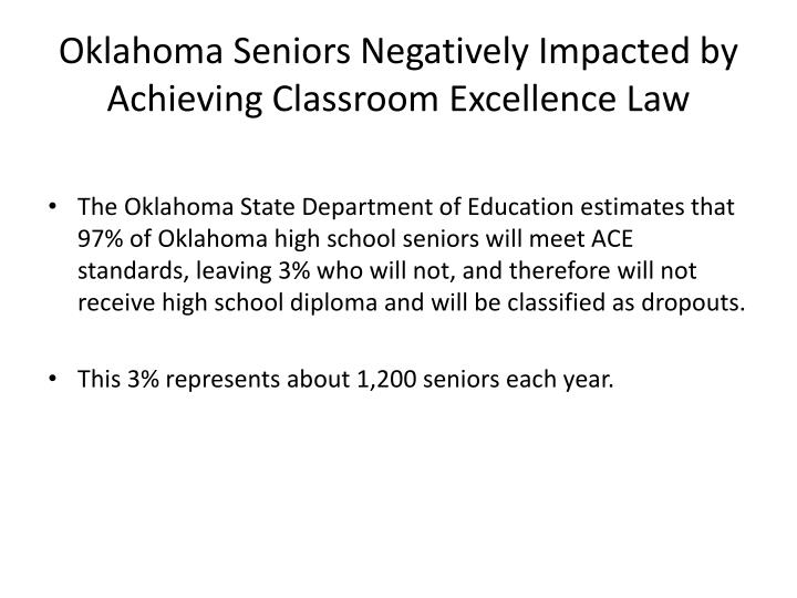 Oklahoma Seniors Negatively Impacted by Achieving Classroom Excellence Law