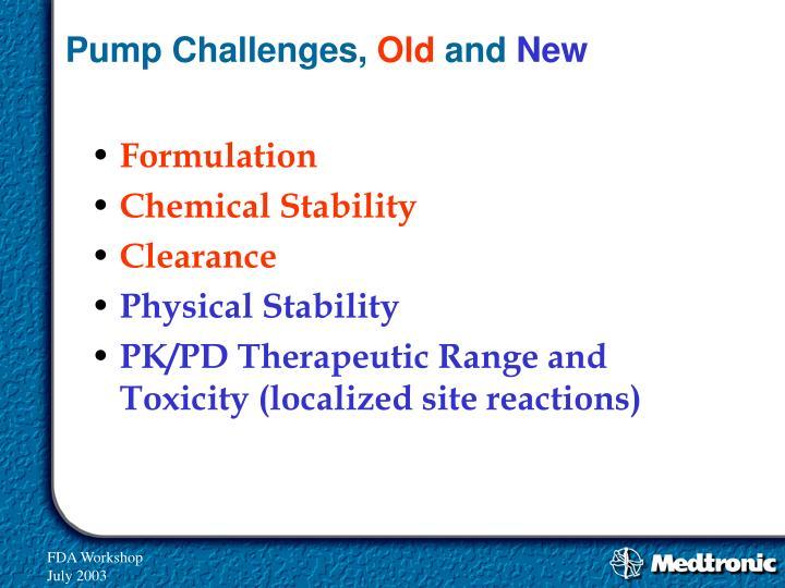 Pump Challenges,