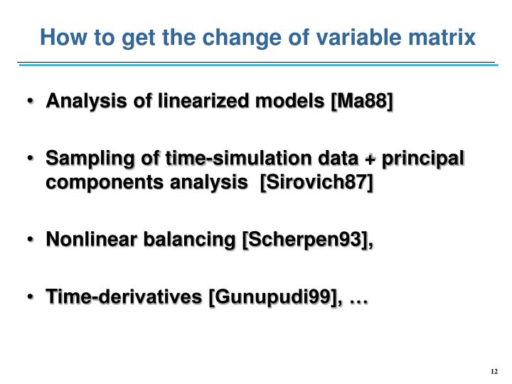 How to get the change of variable matrix