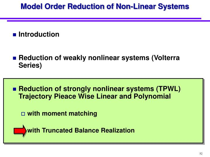 Model Order Reduction of Non-Linear Systems