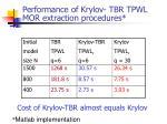 performance of krylov tbr tpwl mor extraction procedures