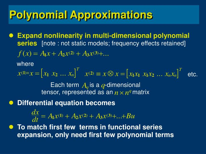 Expand nonlinearity in multi-dimensional polynomial series
