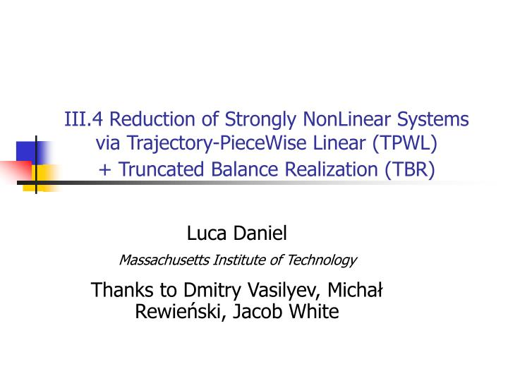 III.4 Reduction of Strongly NonLinear Systems